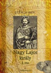Nagy Lajos Király II. kötet