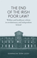 The End of the Irish Poor Law