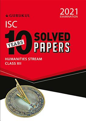 10 Years Solved Papers   Commerce  ISC Class 12 for 2021 Examination PDF