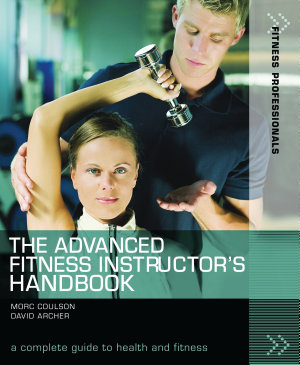 The Advanced Fitness Instructor's Handbook