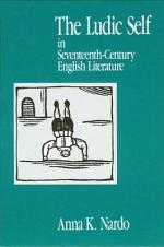 The Ludic Self in Seventeenth-Century English Literature