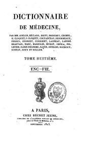 Dictionnaire de médecine: Volume8