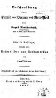 Beschreibung einer Seereise von Bremen nach New York     Zweite Auflage  vermehrt mit Reisebilder aus Nordamerika   With a preface by Wilsing   PDF