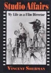 Studio Affairs: My Life as a Film Director