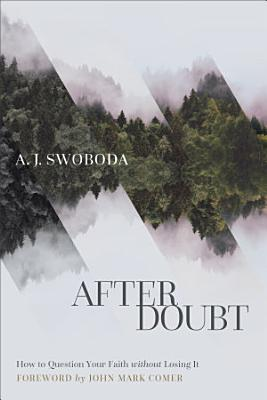 After Doubt