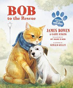 Bob to the Rescue Book