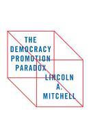 The Democracy Promotion Paradox PDF