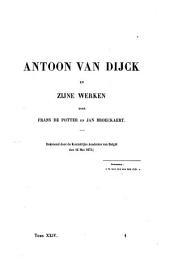 Antoon van Dijck en zijne werken
