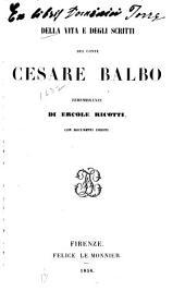 Della vita e degli scritti del conte Cesare Balbo: rimembranze, con documenti inediti