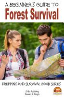 A Beginner s Guide to Forest Survival PDF