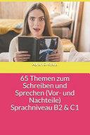 65 Themen Zum Schreiben und Sprechen  Vor  und Nachteile  Sprachniveau B2 and C1 PDF