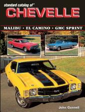 Standard Catalog of Chevelle 1964-1987: Edition 3