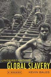 Understanding Global Slavery: A Reader