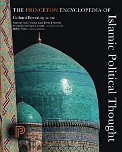 The Princeton Encyclopedia of Islamic Political Thought PDF
