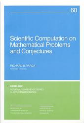 Scientific Computations on Mathematical Problems and Conjectures