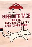 Supergute Tage oder Die sonderbare Welt des Christopher Boone PDF