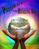 Pathways to the Healing Arts