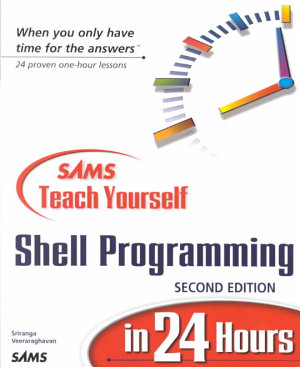 Sams Teach Yourself Shell Programming in 24 Hours PDF