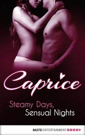 Steamy Days, Sensual Nights - Caprice