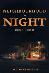 Neighbourhood of Night: Urban Rain II