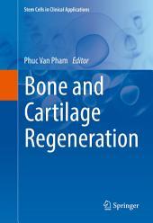 Bone and Cartilage Regeneration