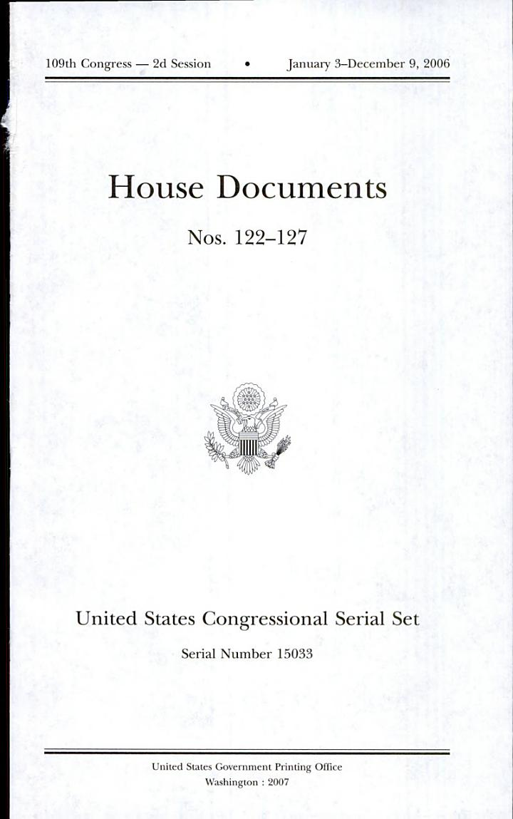 United States Congressional Serial Set, Serial No. 15033, House Documents Nos. 122-127