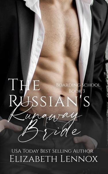 The Russian's Runaway Bride