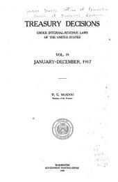 Treasury Decisions Under Internal Revenue Laws of the United States: Volume 19