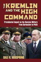 The Kremlin   the High Command PDF