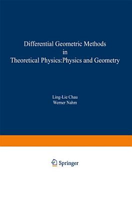 Differential Geometric Methods in Theoretical Physics PDF