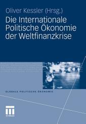 Die Internationale Politische Ökonomie der Weltfinanzkrise