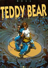 Teddy bear - Tome 03: Teddy Bear show
