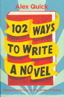 One Hundred and Two Ways to Write a Novel