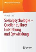 Sozialpsychologie     Quellen zu ihrer Entstehung und Entwicklung PDF