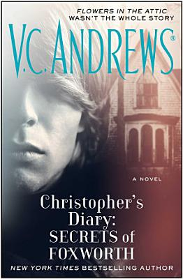 Christopher's Diary: Secrets of Foxworth