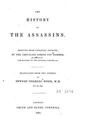 The History of the Assassins: Derived from Oriental Sources