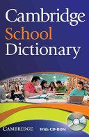Cambridge School Dictionary Camb School Dictionary w CD ROM