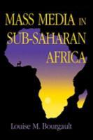 Mass Media in Sub Saharan Africa PDF