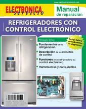 Electrónica y Servicio Edición Especial: Refrigeradores con control electrónico