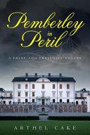 Pemberley in Peril