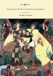 Fairy Tales by Hans Christian Andersen - Illustrated by Harry Clarke