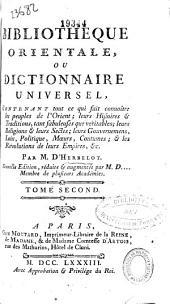 Bibliotheque orientale, ou Dictionnaire universel: contenant tout ce qui fait connoître les peuples de l'Orient