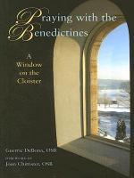 Praying with the Benedictines