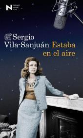 Estaba en el aire: Premio Nadal de Novela 2013