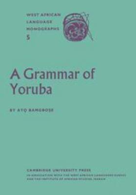 A Grammar of Yoruba