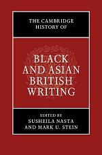 The Cambridge History of Black and Asian British Writing