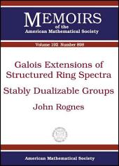 Galois Extensions of Structured Ring Spectra/Stably Dualizable Groups: Stably Dualizable Groups