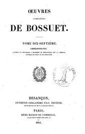 Oeuvres complètes de Bossuet: Volume17