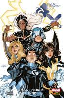 X Men Fantastic Four   Das verlorene Kind PDF