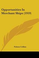 Opportunities in Merchant Ships (1919)